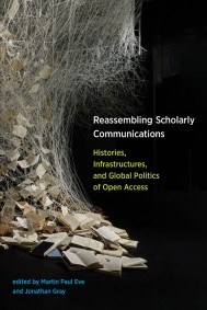 Reassembling Scholarly Communications