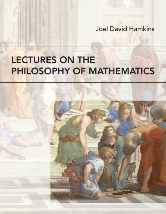 Lectures on the Philosophy of Mathematics